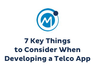 7 Key Thigs to Consider When Developing a Telco App, Mobilise Logo