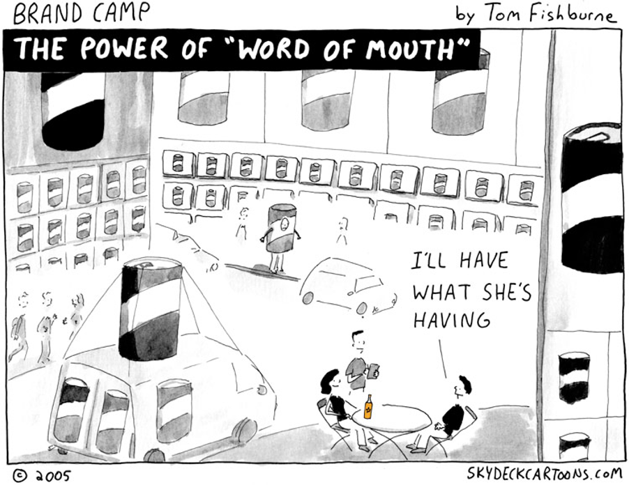 Graphic, the power of word-of-mouth