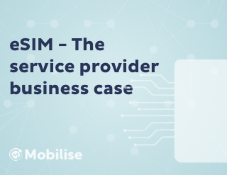 Feature - eSIM - The service provider business case